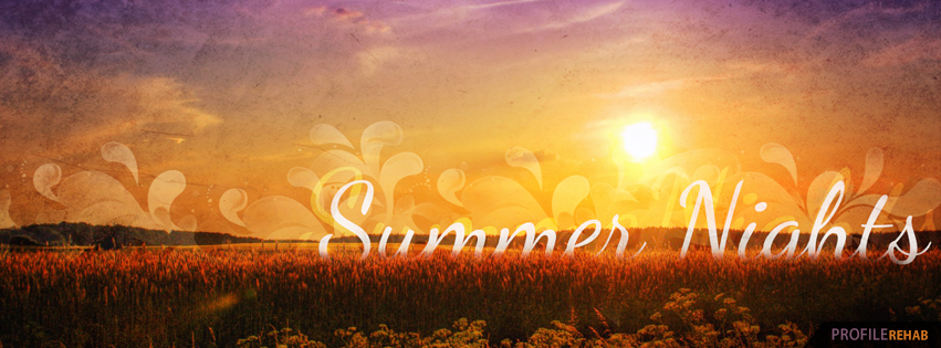 Summer Nights Cover - Summer Nights Images for Facebook - Summer Nights Pictures