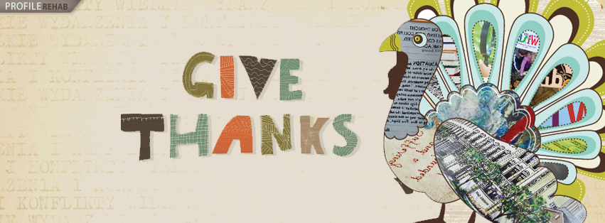 Thanksgiving Cover Pictures for Facebook - Give Thanks - Thanksgiving Day Quotes