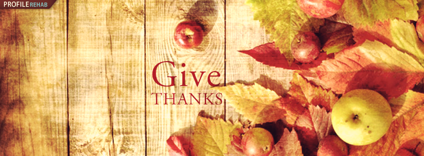 Give Thanks Thanksgiving Pics for Facebook - Thanksgiving Images Quotes