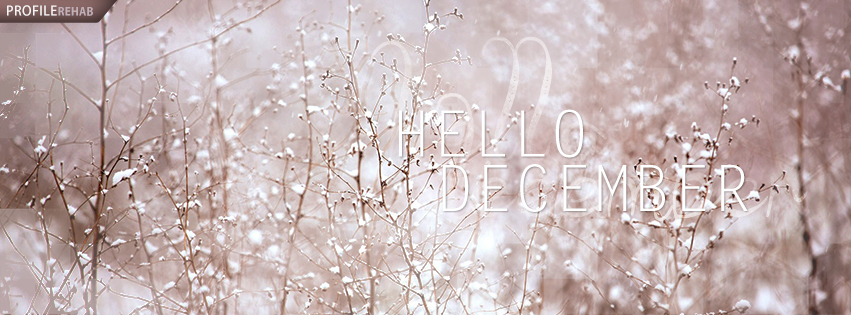 Hello December Images - Hello December Quotes - Hello December Photos