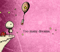 Too Many Dreams Quote Hide Everything Layout - No Scroll Layout